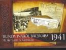 Bukovinából Bácskába - Az áttelepülés krónikája 1941